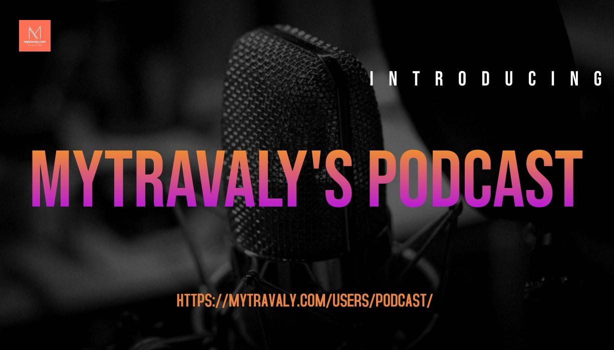 How to Start Podcasting with MyTravaly's Podcast